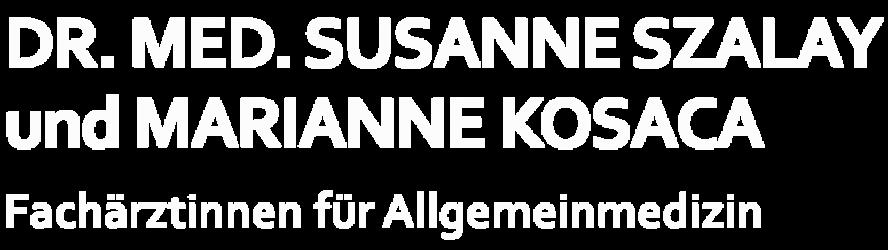 Dr. med. Susanne Szalay und Marianne Kosaca